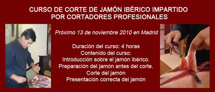 Curso de Corte de Jamon, Cortador profesional